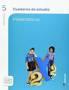 Libro Matematicas 5 Primaria Santillana Saber Hacer