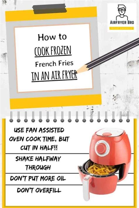fries frozen fryer air french cook cooking instructions bro why oven