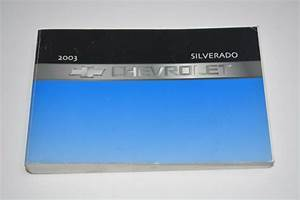 2003 Chevrolet Silverado Owners Manual Guide Book For Sale