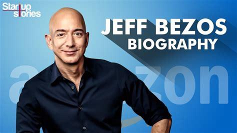 Jeff Bezos Amazon Biography