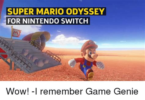 Mario Odyssey Memes - super mario odyssey for nintendo switch wow i remember game genie meme on sizzle