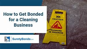 How To Get Bonded For A Cleaning Business