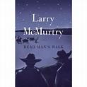 Dead Man's Walk : A Novel - Walmart.com - Walmart.com