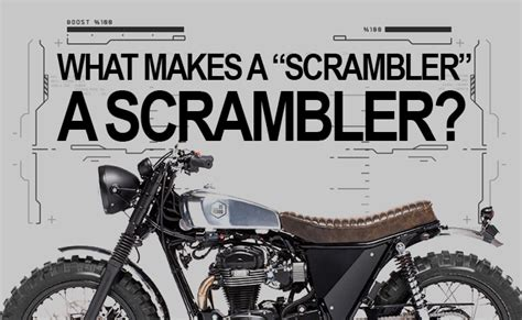 What Makes A Scrambler...a