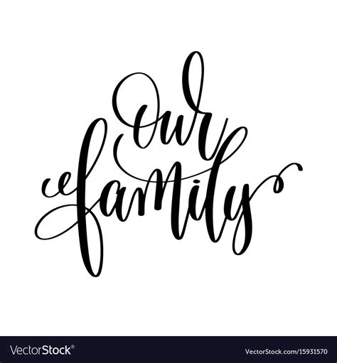Our Family Calligraphy Hand Lettering Text Royalty Free