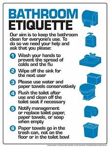 Work etiquette quotes quotesgram by quotesgram places for Bathroom edicate