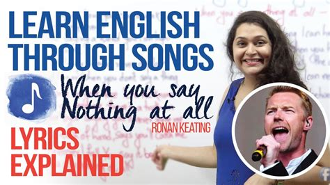 Learning English Through Songs (when You Say Nothing At