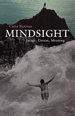 mindsight image dream meaning  colin mcginn