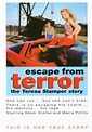 Rare Movies - ESCAPE FROM TERROR, The Teresa Stamper Story.