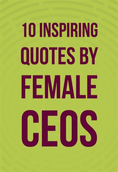 inspiring career quotes  female ceos    learn