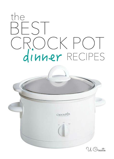 the best crock pot recipes tried and true delicious u