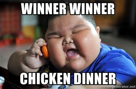 Winner Meme - winner winner chicken dinner fat asian kid meme generator