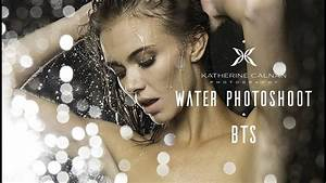 Photography Behind The Scenes Simulated Rain and ...
