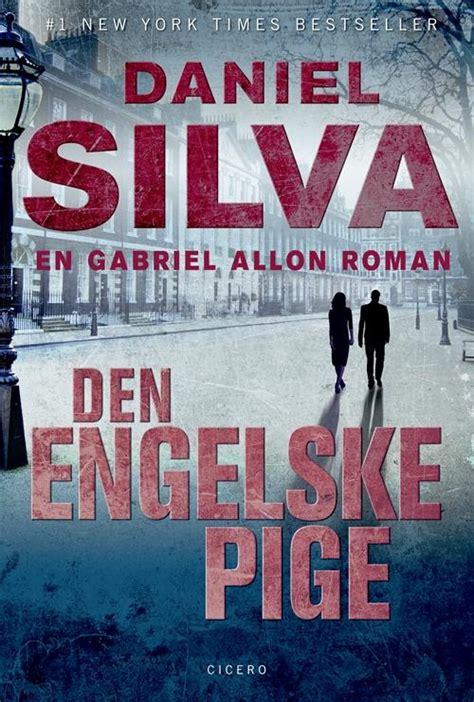 Next › show all 26. Daniel Silva · En Gabriel Allon-roman: Den engelske pige, spb (Paperback Book) [2nd edition, 3rd ...