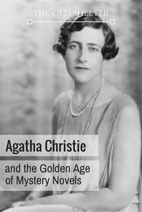 Agatha Christie And The Golden Age Of Mystery Novels The