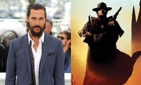 Here's Why Matthew McConaughey Chose The Dark Tower Over ...