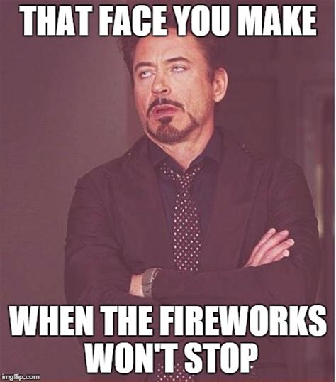 Fireworks Meme - the city of bryant says fireworks are ok but only with these conditions
