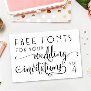 a new collection of completely free fonts for your wedding With wedding invitation text font
