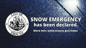 Snow Emergency Declared In City Of Troy  U2013 Troy  Ny