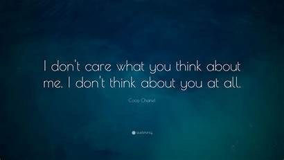 Care Don Think Coco Chanel Quote Quotes