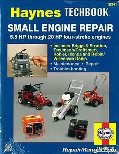 Haynes Small Engine Repair Haynes Techbook 5 5 Hp Through 20 Hp