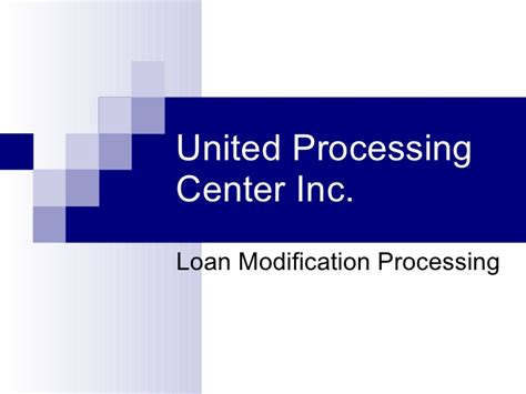 Loan Modification Processing Center united processing center webinar
