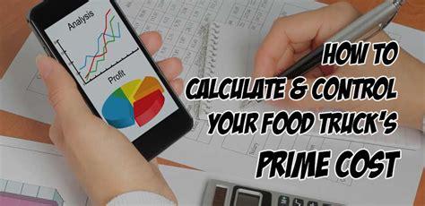 calculate control  food trucks prime cost