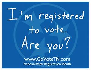 Use #GoVoteTN to Celebrate National Voter Registration ...