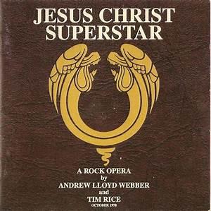 Jesus Christ Superstar 1996 complete album and (1973 ...