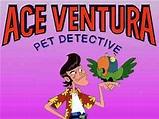 Ace Ventura: Pet Detective (a Titles & Air Dates Guide)
