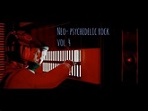 Neo-psychedelic Rock Colection Vol. 4 - YouTube