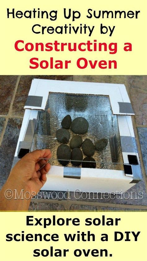 heating  summer creativity  constructing  solar oven