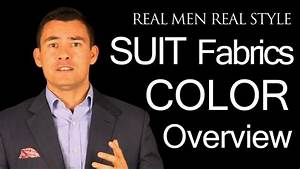 Men's Suit Color Video Guide - Charcoal - Light Grey ...