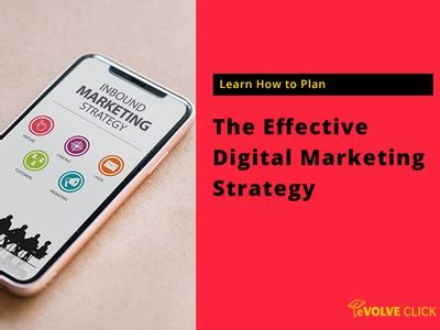 Learn How To Plan The Effective Digital Marketing Strategy ...