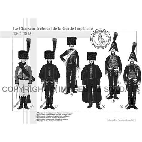 le bureau la garde les chasseurs à cheval de la garde impériale 1804 1815