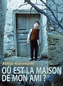 O Est La Maison De Mon Ami Film 1987 SensCritique