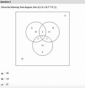 Solved  Given The Following Venn Diagram  Find N   Ac U B