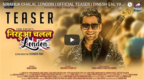 Nirahua Chalal London Bhojpuri Movie Full Cast & Crew