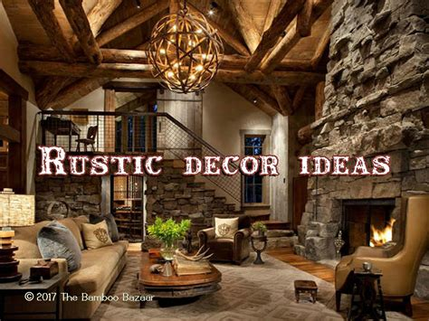 Rustic Home Decor Ideas by Rustic D 233 Cor Ideas A Guide To Transform Your Home