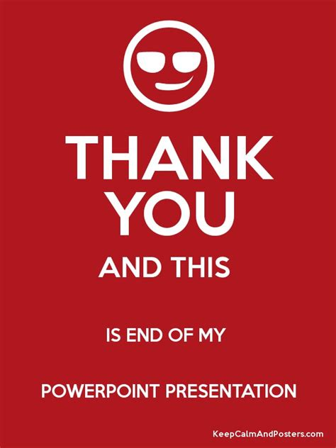 thank you and this is end of my powerpoint presentation poster