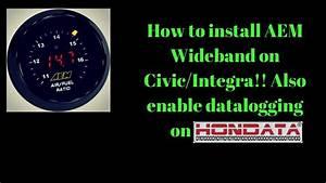 How To Install Aem Wideband On Honda Civic Eg  Integra