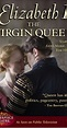 The Virgin Queen (TV Mini-Series 2005) - IMDb