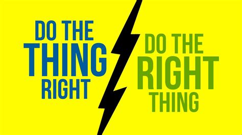agile do the thing right or do the right thing
