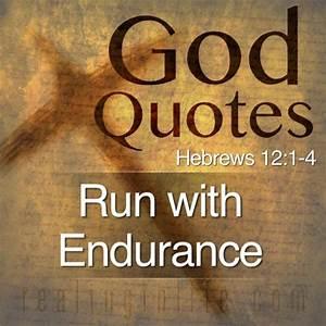 God Quotes: Run... Endurance Quotes