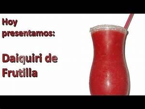 Como hacer tragos: Daiquiri de frutilla ViYoutube