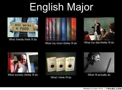 English Major Meme - english major memes image memes at relatably com