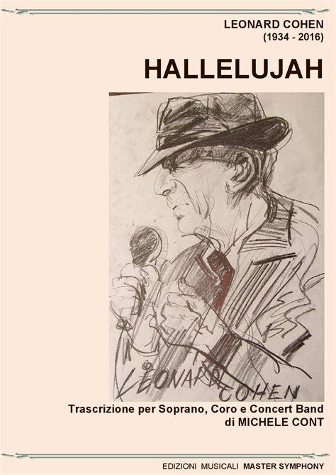 testo hallelujah leonard cohen hallelujah per voce coro e concert band edizioni