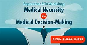 e m decision making With medical documentation continuing education course
