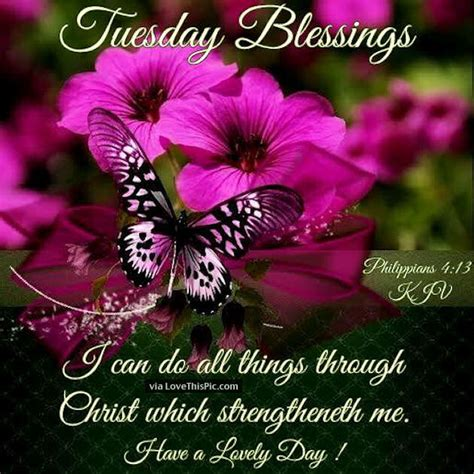 Thursday morning prayer and bible verses to get your day started with god. Tuesday Blessings Religious Quote Pictures, Photos, and ...