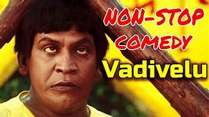 Non-Stop Vadivelu Comedy    Superhit Comedy Videos 2017 ...